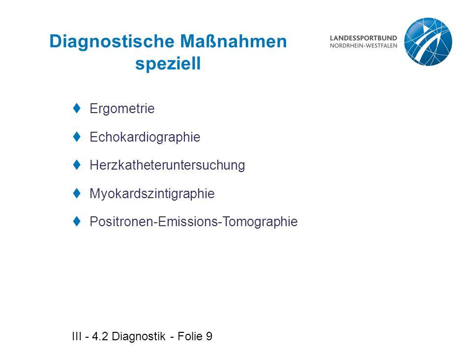 Diagnostische Maßnahmen speziell