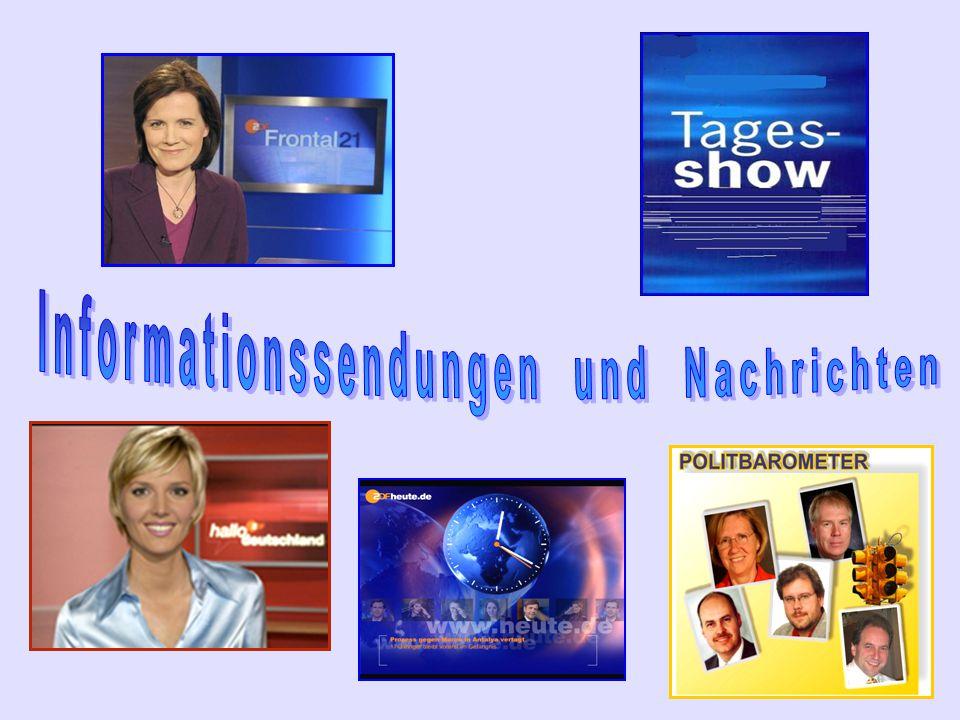 Informationssendungen und Nachrichten
