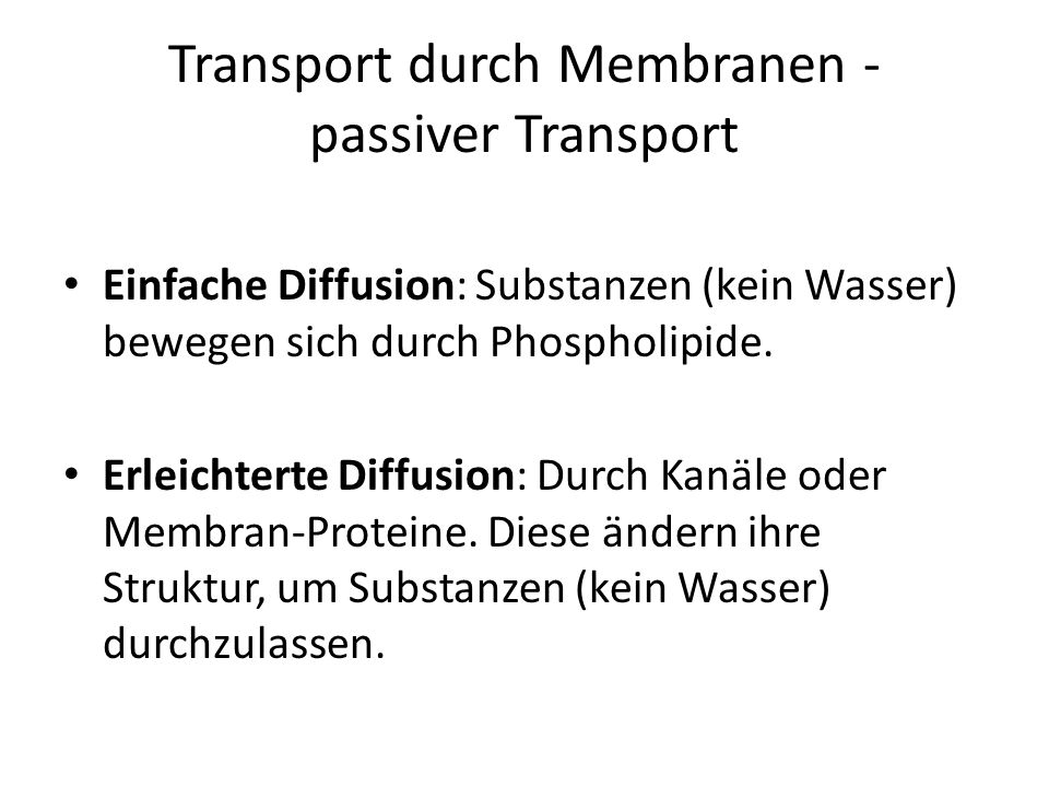 Transport durch Membranen - passiver Transport