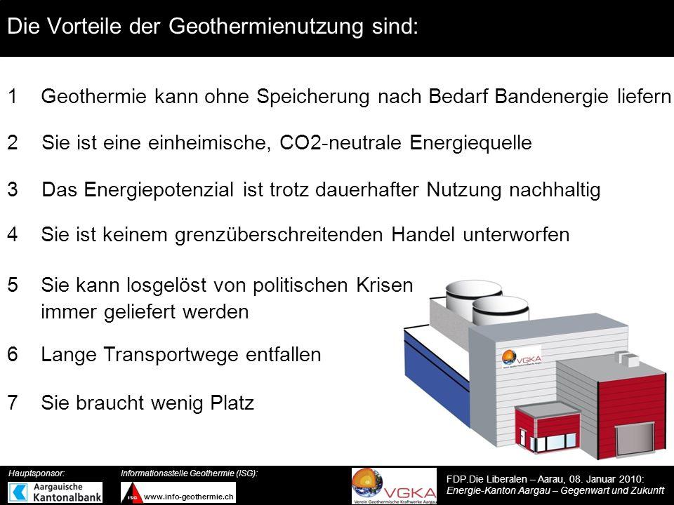 Die Vorteile der Geothermienutzung sind: