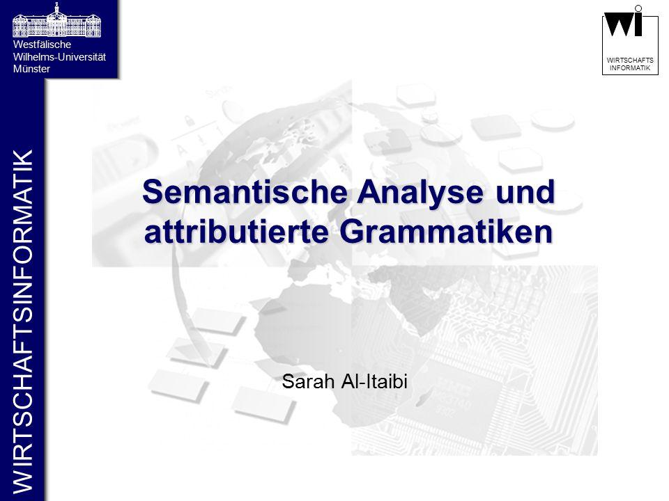 Semantische Analyse und attributierte Grammatiken