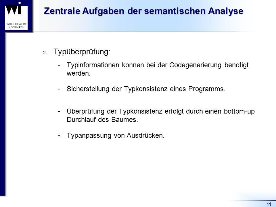 Zentrale Aufgaben der semantischen Analyse
