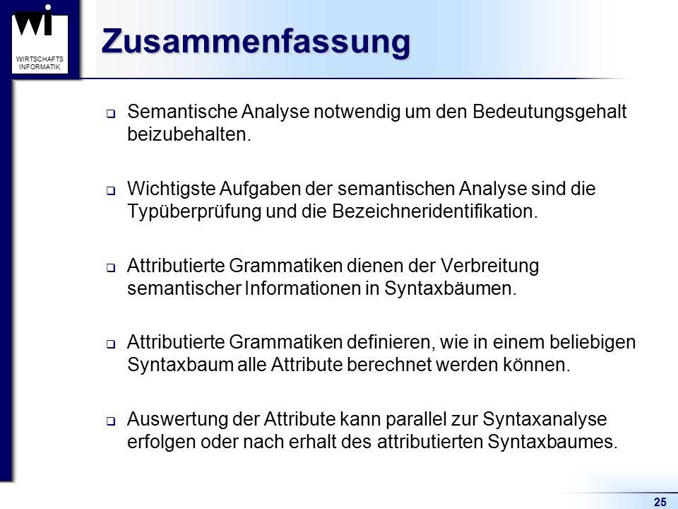 Zusammenfassung Semantische Analyse notwendig um den Bedeutungsgehalt beizubehalten.