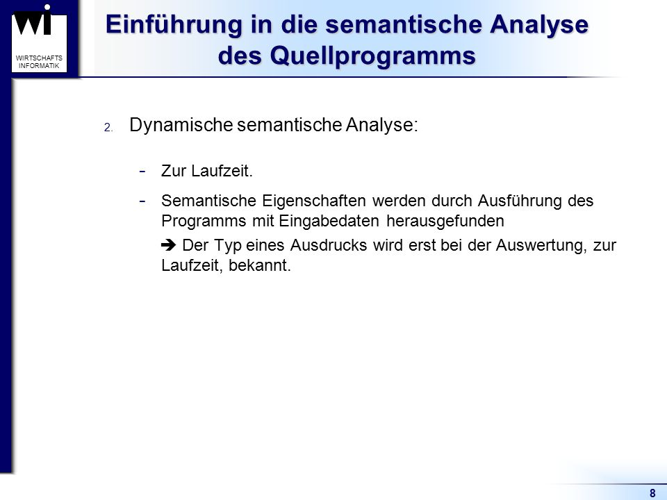 Einführung in die semantische Analyse des Quellprogramms