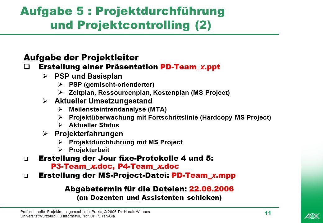 Aufgabe 5 : Projektdurchführung und Projektcontrolling (2)