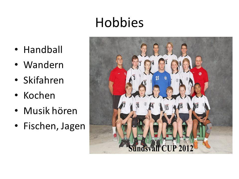 Hobbies Handball Wandern Skifahren Kochen Musik hören Fischen, Jagen