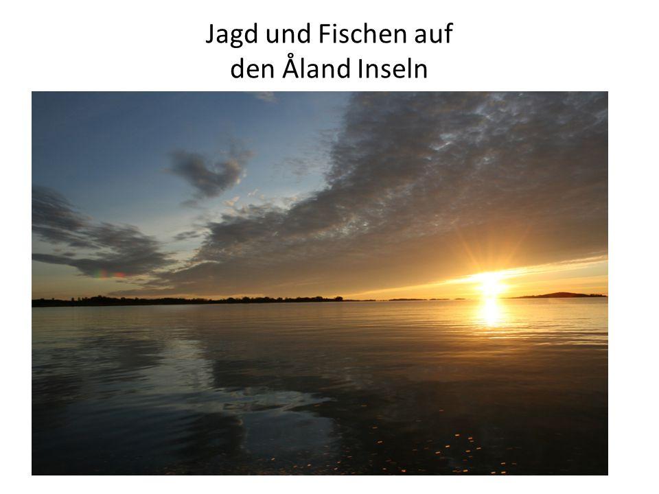 Jagd und Fischen auf den Åland Inseln