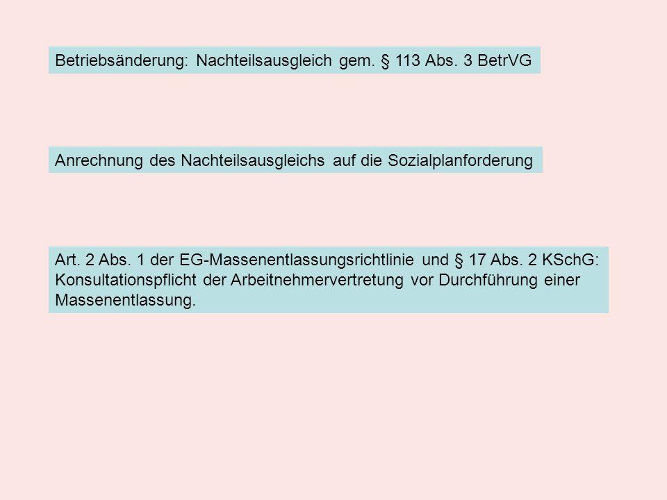 Betriebsänderung: Nachteilsausgleich gem. § 113 Abs. 3 BetrVG