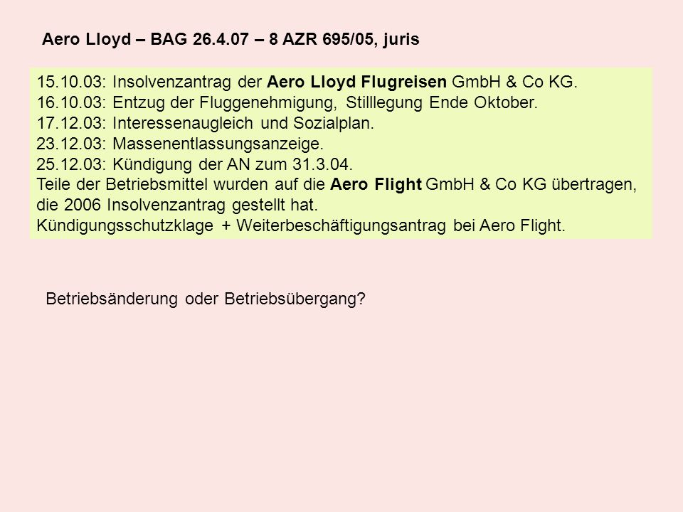 Aero Lloyd – BAG 26.4.07 – 8 AZR 695/05, juris