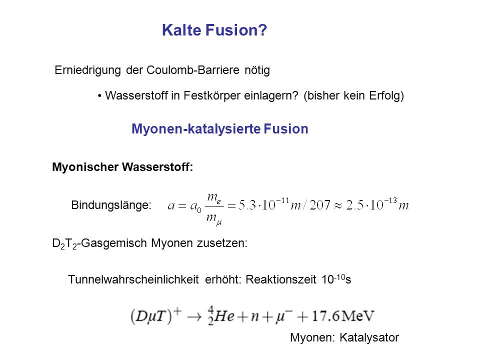 Kalte Fusion Myonen-katalysierte Fusion