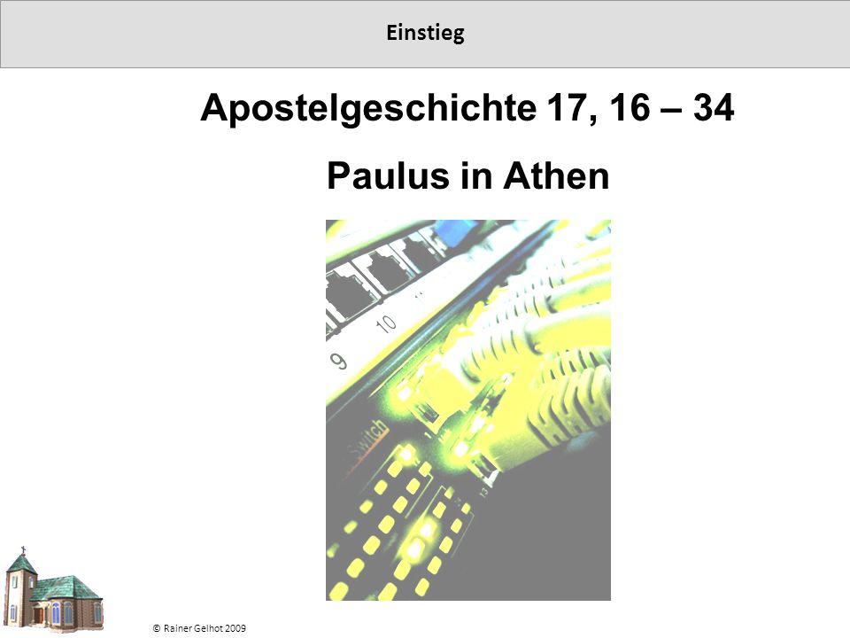 Apostelgeschichte 17, 16 – 34 Paulus in Athen