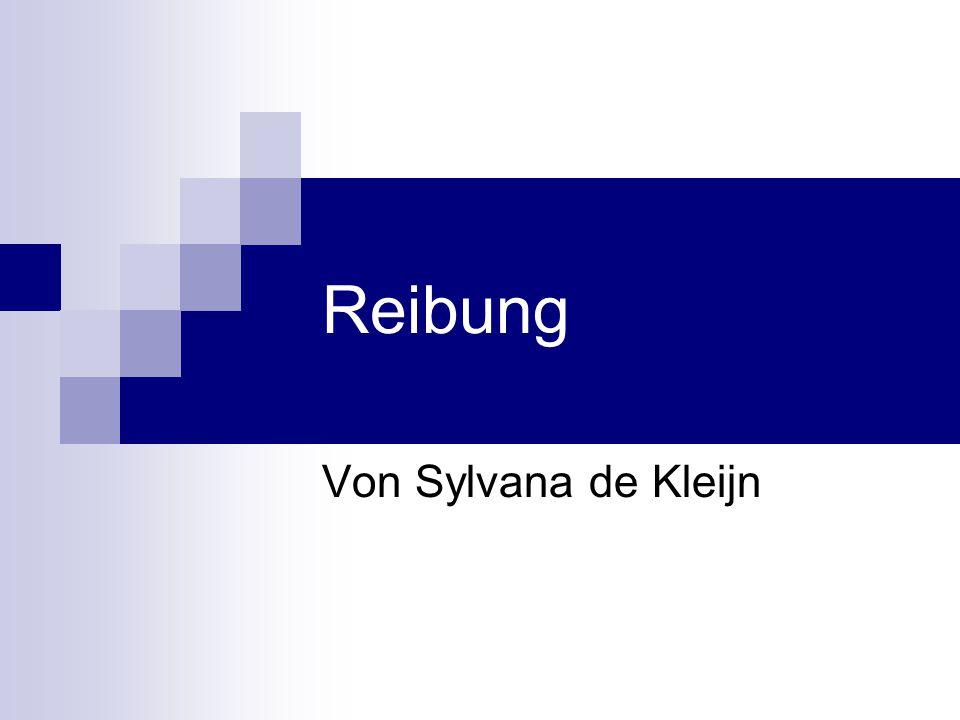 Reibung Von Sylvana de Kleijn