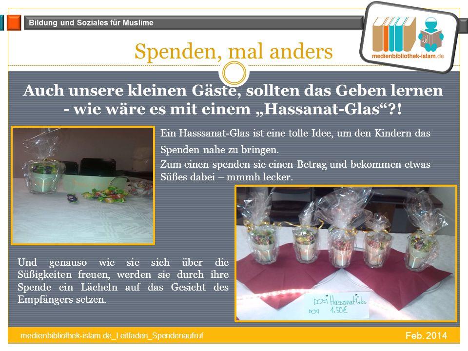 """Spenden, mal anders Auch unsere kleinen Gäste, sollten das Geben lernen - wie wäre es mit einem """"Hassanat-Glas !"""