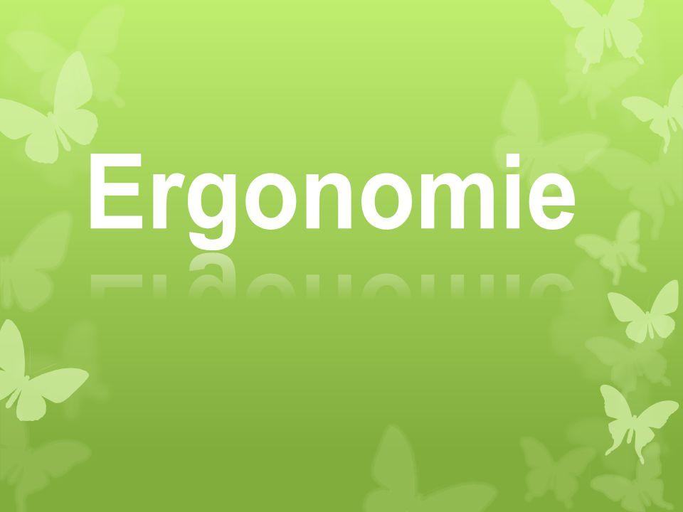 ergonomie ergonomie d e f i n i t i o n ergonomie ist die. Black Bedroom Furniture Sets. Home Design Ideas