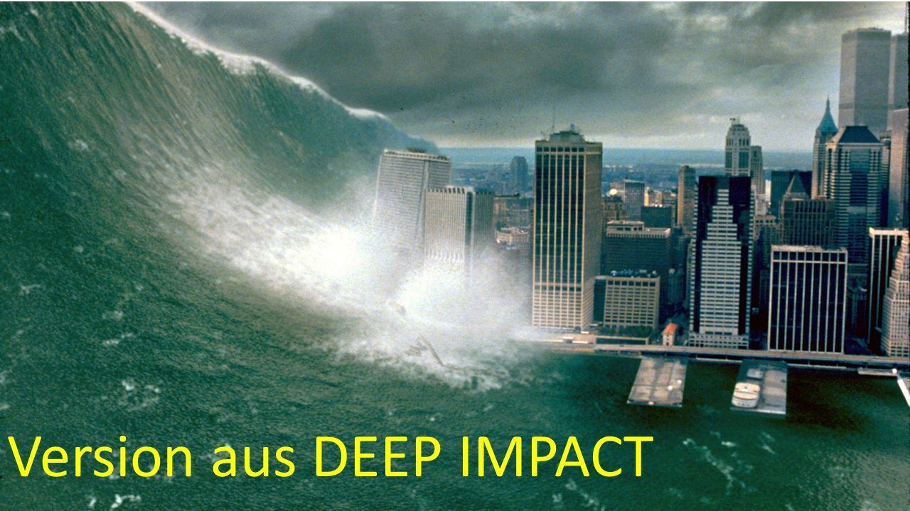 Version aus DEEP IMPACT