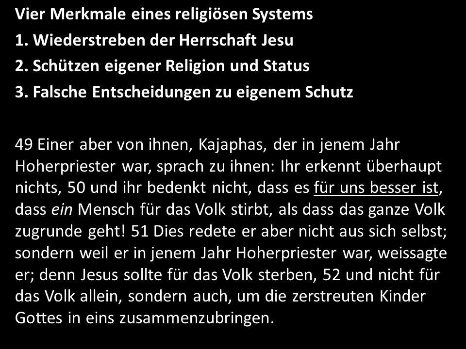 Vier Merkmale eines religiösen Systems