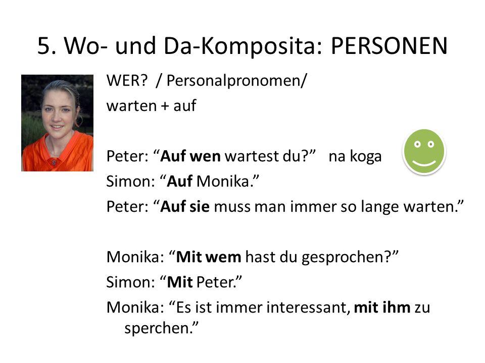 5. Wo- und Da-Komposita: PERSONEN
