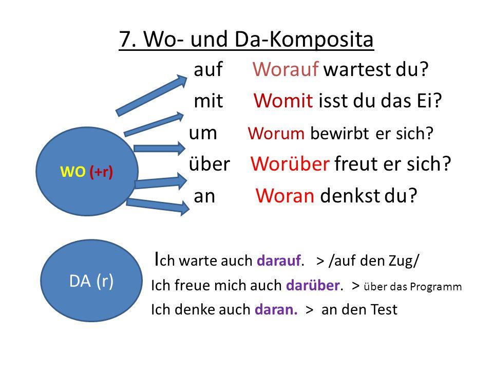 7. Wo- und Da-Komposita auf Worauf wartest du