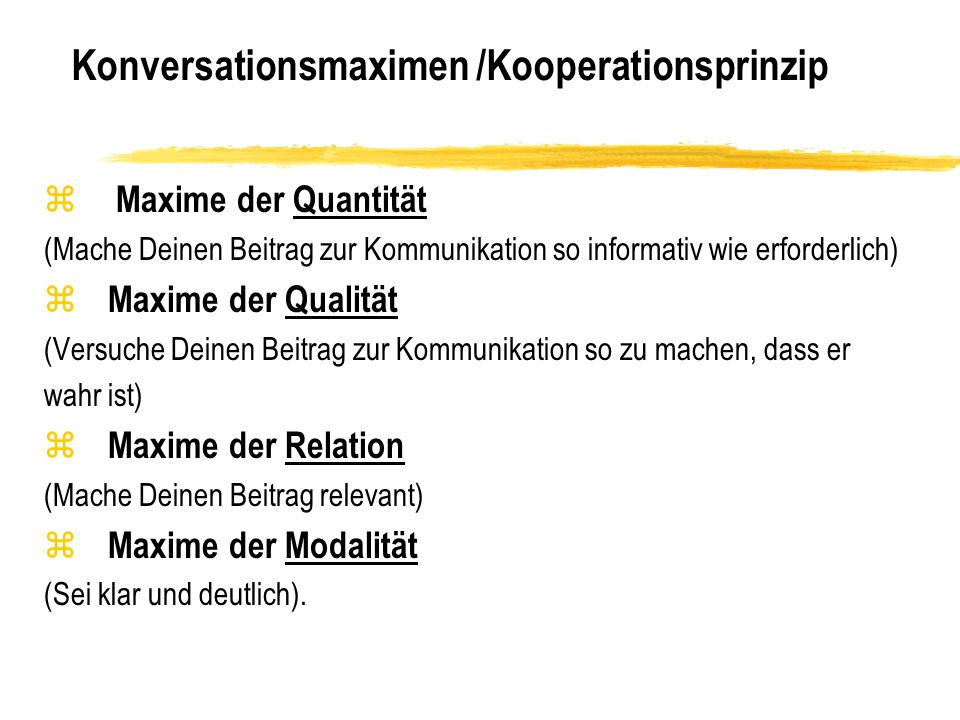 Konversationsmaximen /Kooperationsprinzip
