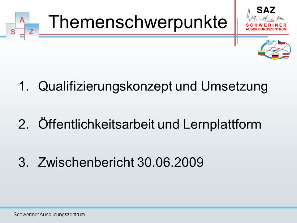 Themenschwerpunkte Qualifizierungskonzept und Umsetzung