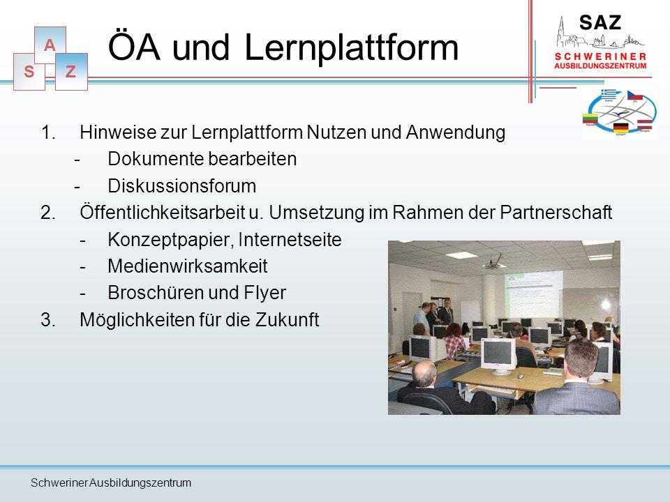 ÖA und Lernplattform Hinweise zur Lernplattform Nutzen und Anwendung