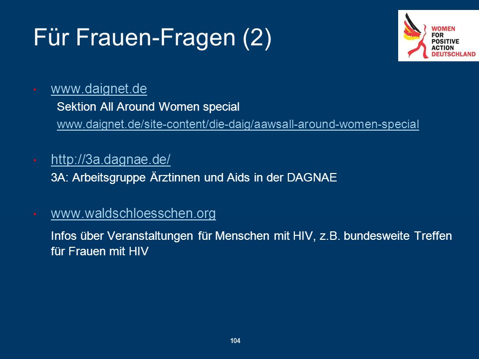 Für Frauen-Fragen (2) www.daignet.de. Sektion All Around Women special. www.daignet.de/site-content/die-daig/aawsall-around-women-special.