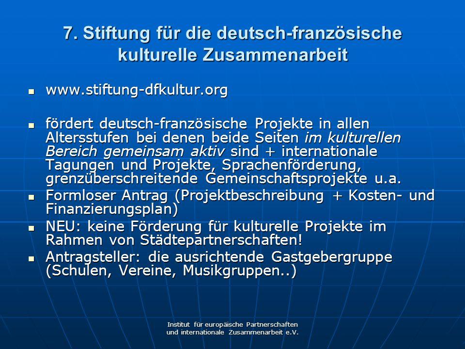 7. Stiftung für die deutsch-französische kulturelle Zusammenarbeit
