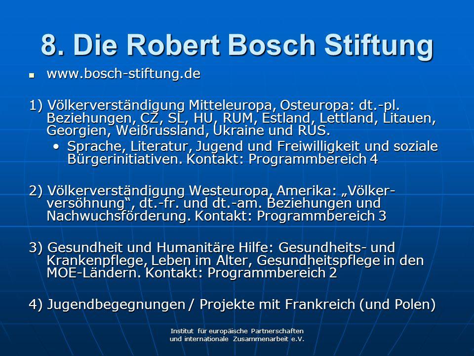 8. Die Robert Bosch Stiftung