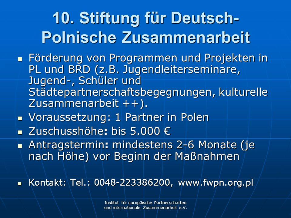 10. Stiftung für Deutsch-Polnische Zusammenarbeit