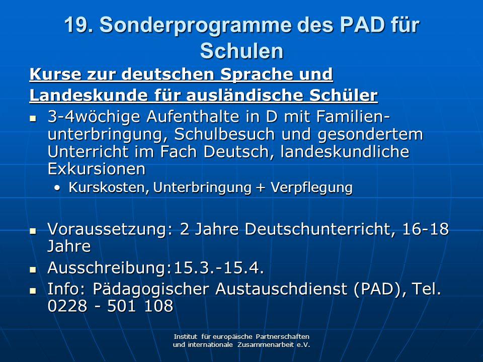 19. Sonderprogramme des PAD für Schulen