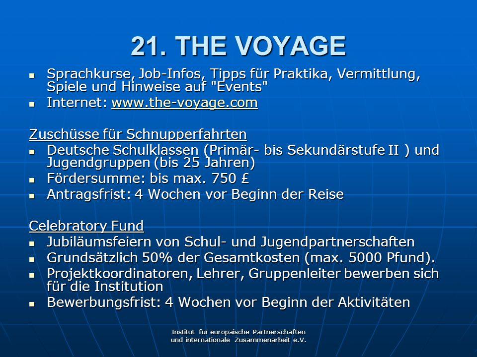 21. THE VOYAGE Sprachkurse, Job-Infos, Tipps für Praktika, Vermittlung, Spiele und Hinweise auf Events