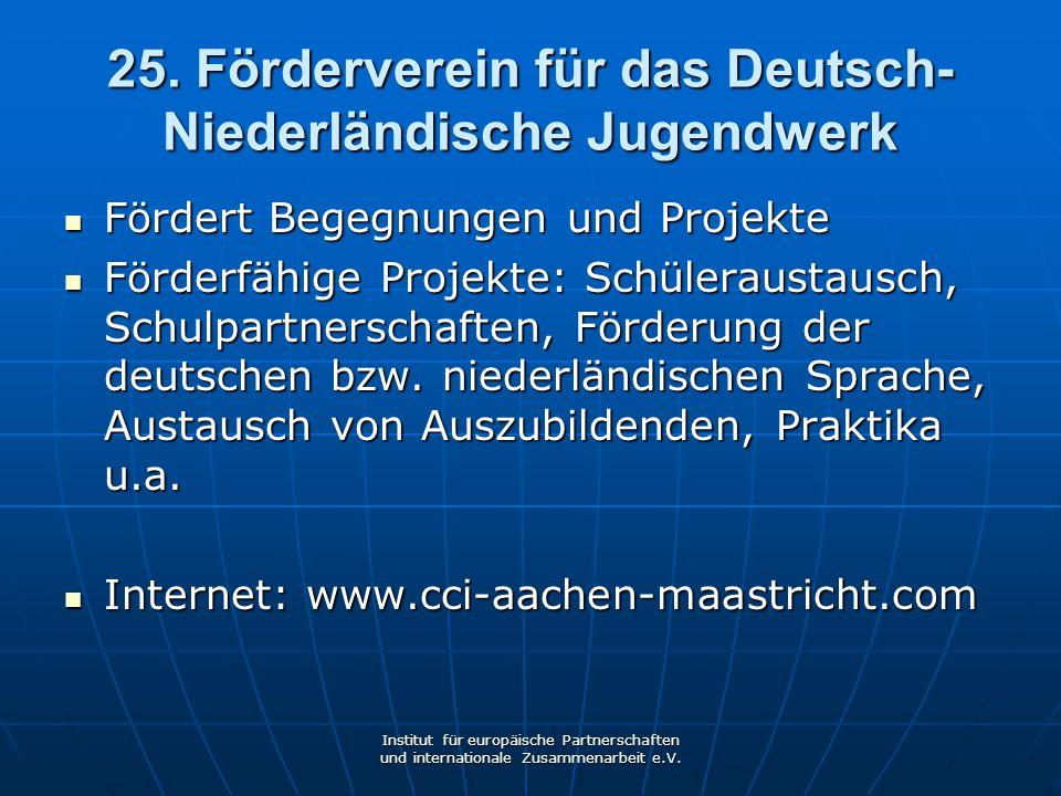 25. Förderverein für das Deutsch-Niederländische Jugendwerk
