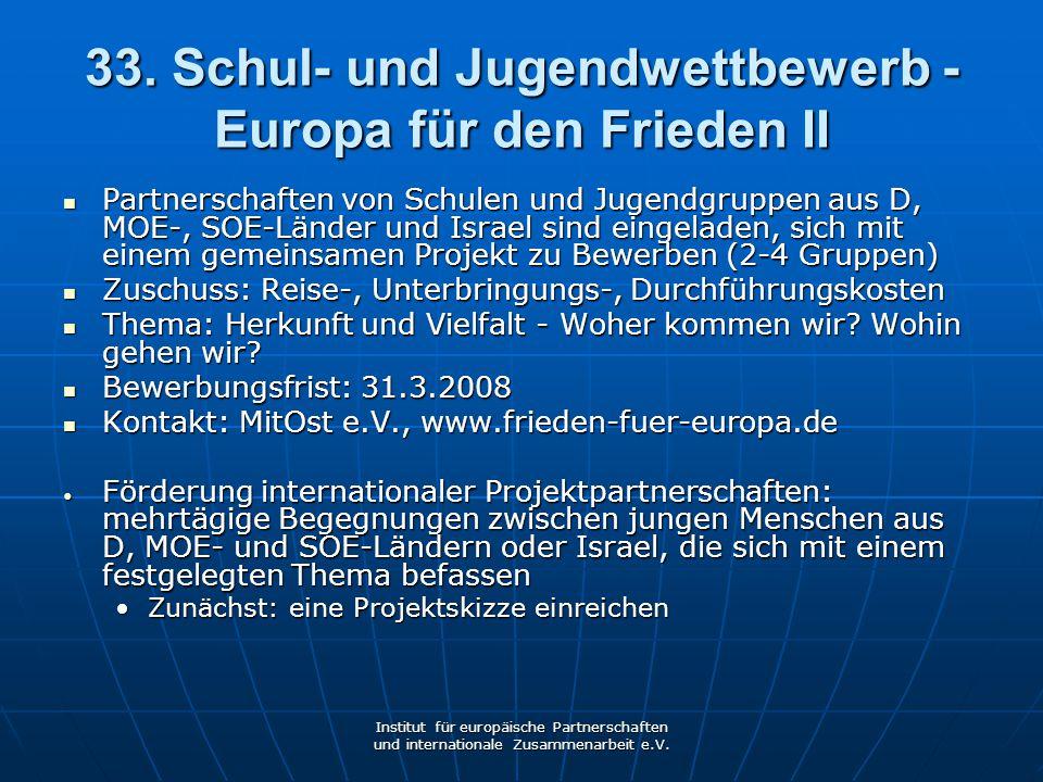 33. Schul- und Jugendwettbewerb - Europa für den Frieden II