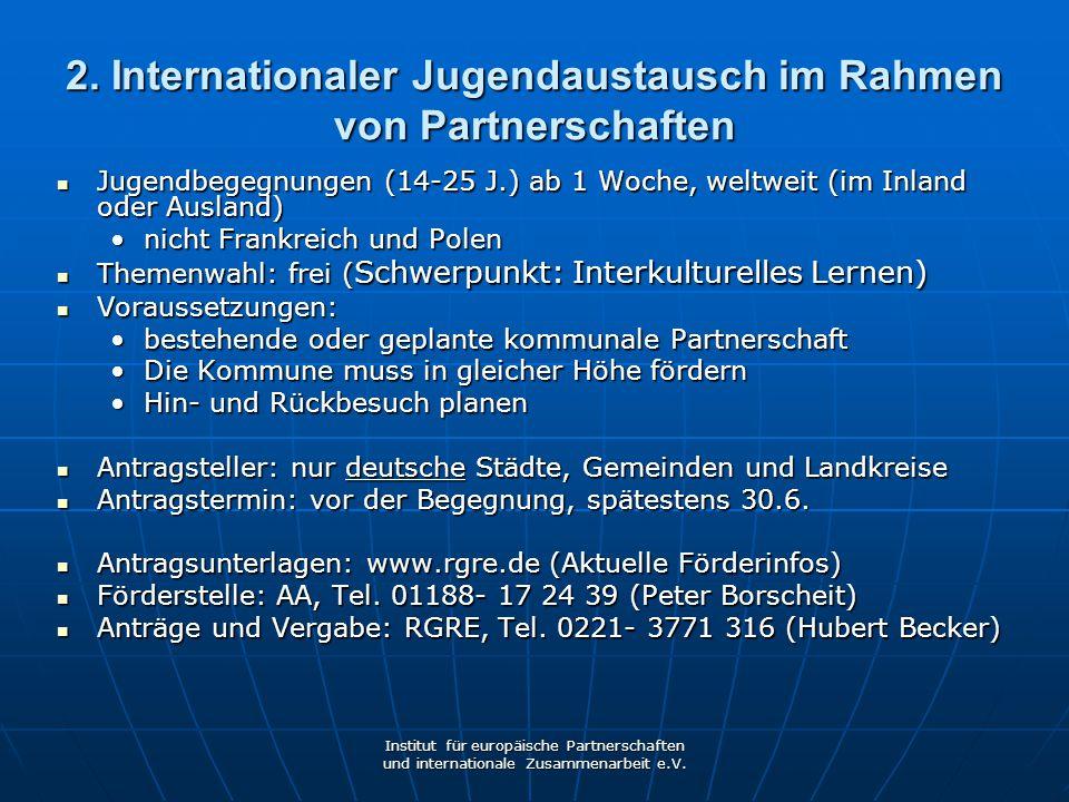 2. Internationaler Jugendaustausch im Rahmen von Partnerschaften