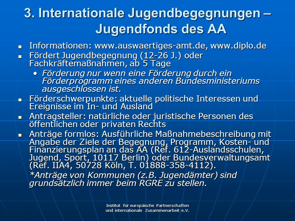 3. Internationale Jugendbegegnungen – Jugendfonds des AA