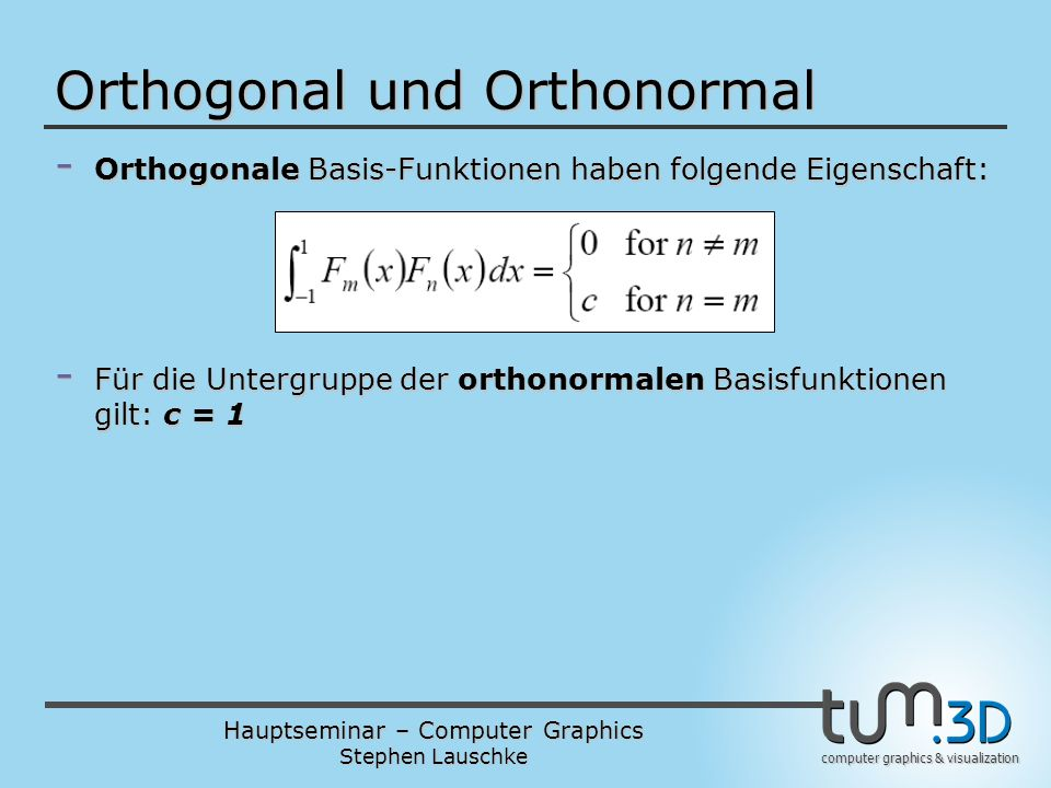Orthogonal und Orthonormal