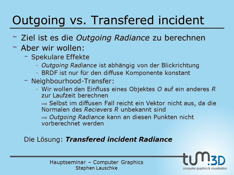 Outgoing vs. Transfered incident