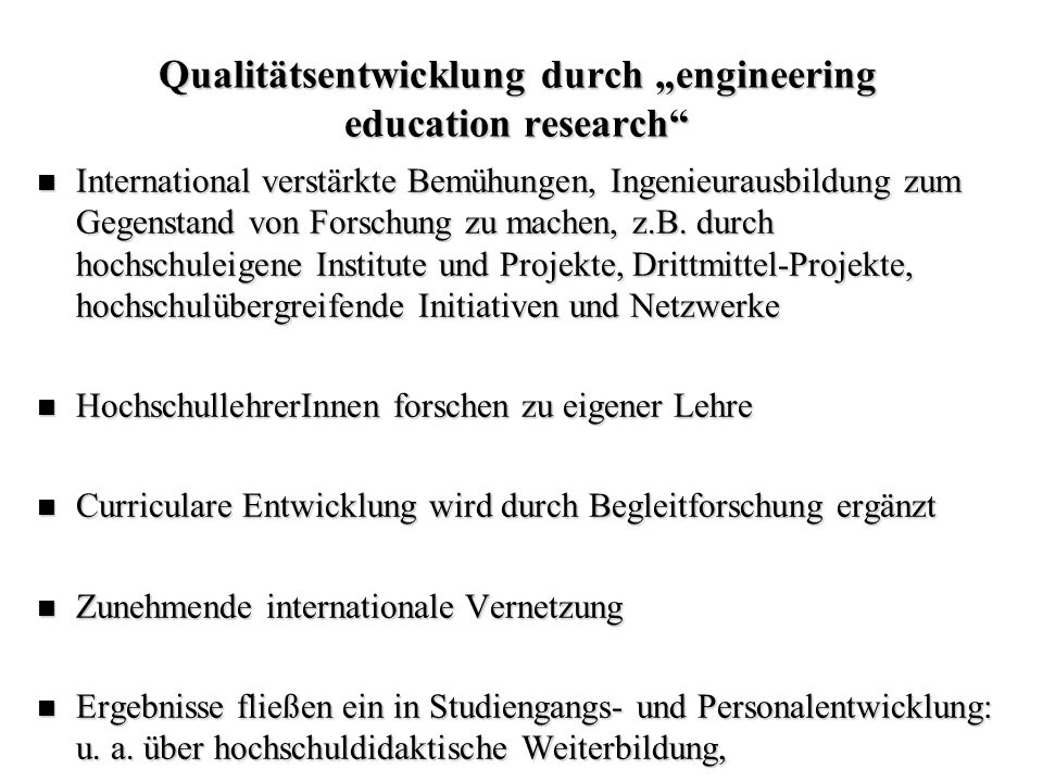 "Qualitätsentwicklung durch ""engineering education research"