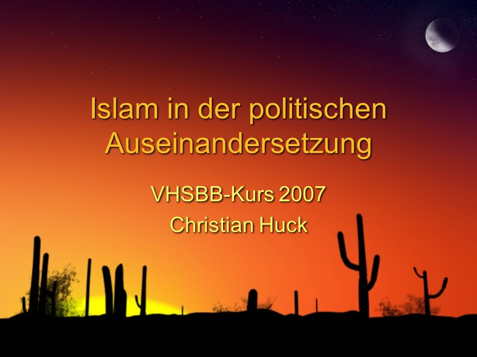 Islam in der politischen Auseinandersetzung