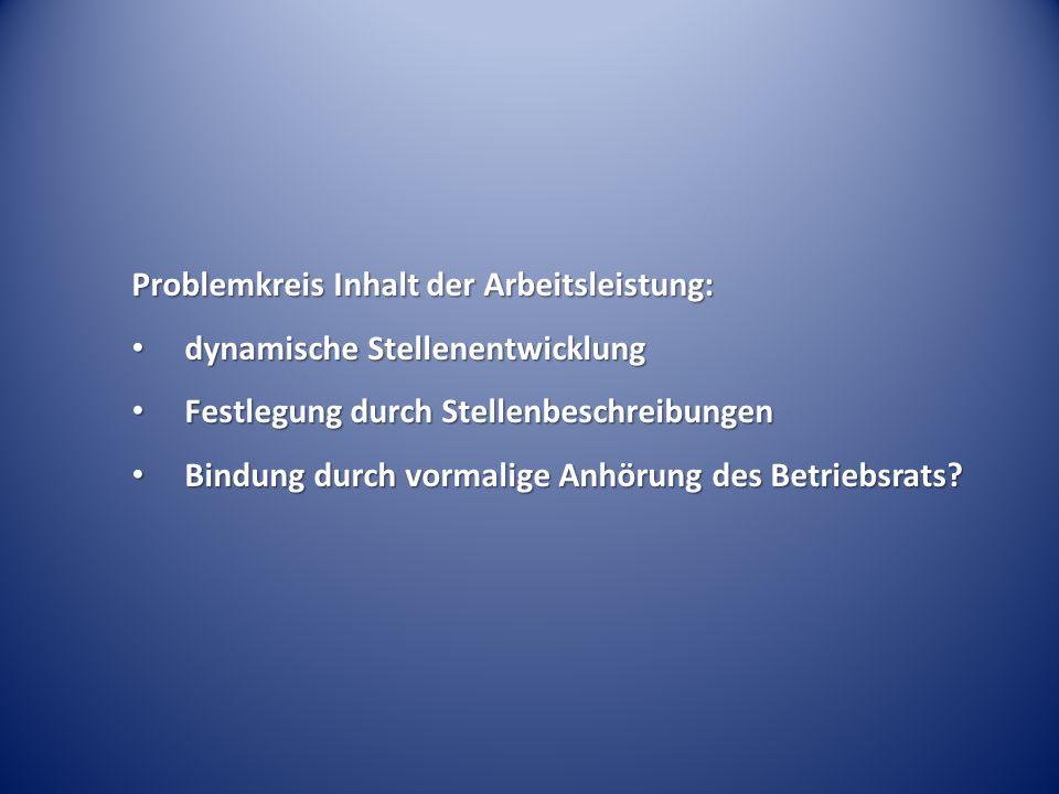 Problemkreis Inhalt der Arbeitsleistung: