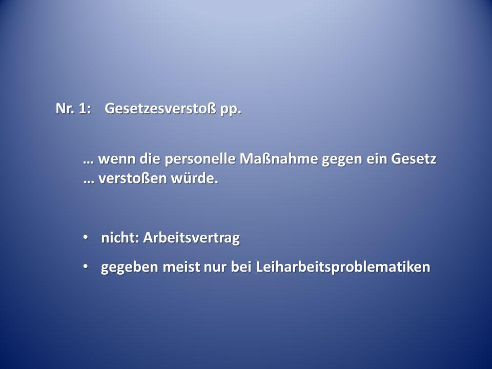 Nr. 1: Gesetzesverstoß pp.