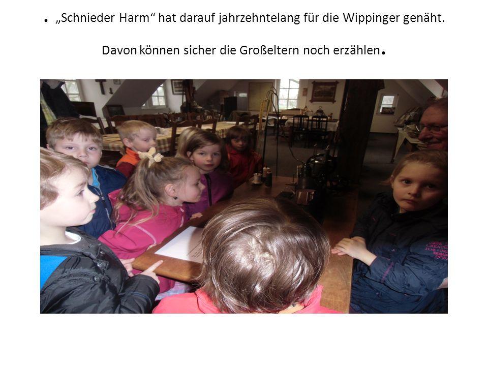 """""""Schnieder Harm hat darauf jahrzehntelang für die Wippinger genäht"""