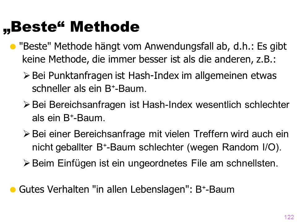 """""""Beste Methode Beste Methode hängt vom Anwendungsfall ab, d.h.: Es gibt. keine Methode, die immer besser ist als die anderen, z.B.:"""