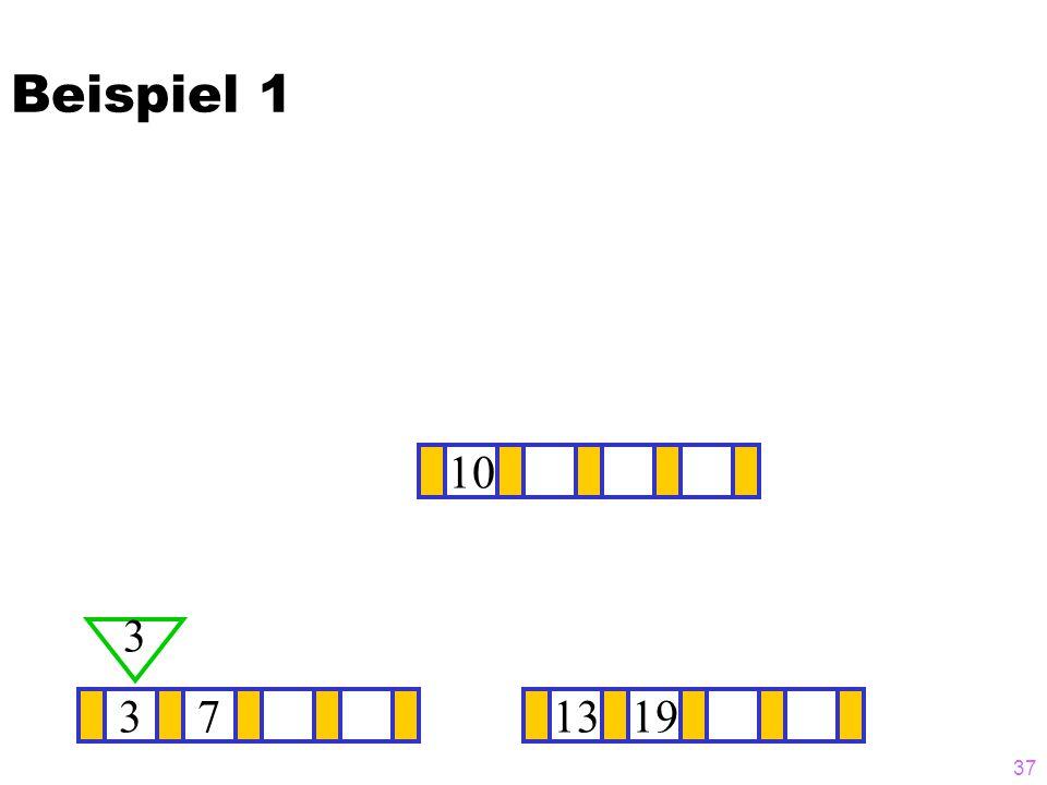 Beispiel 1 10 3 3 7 13 19