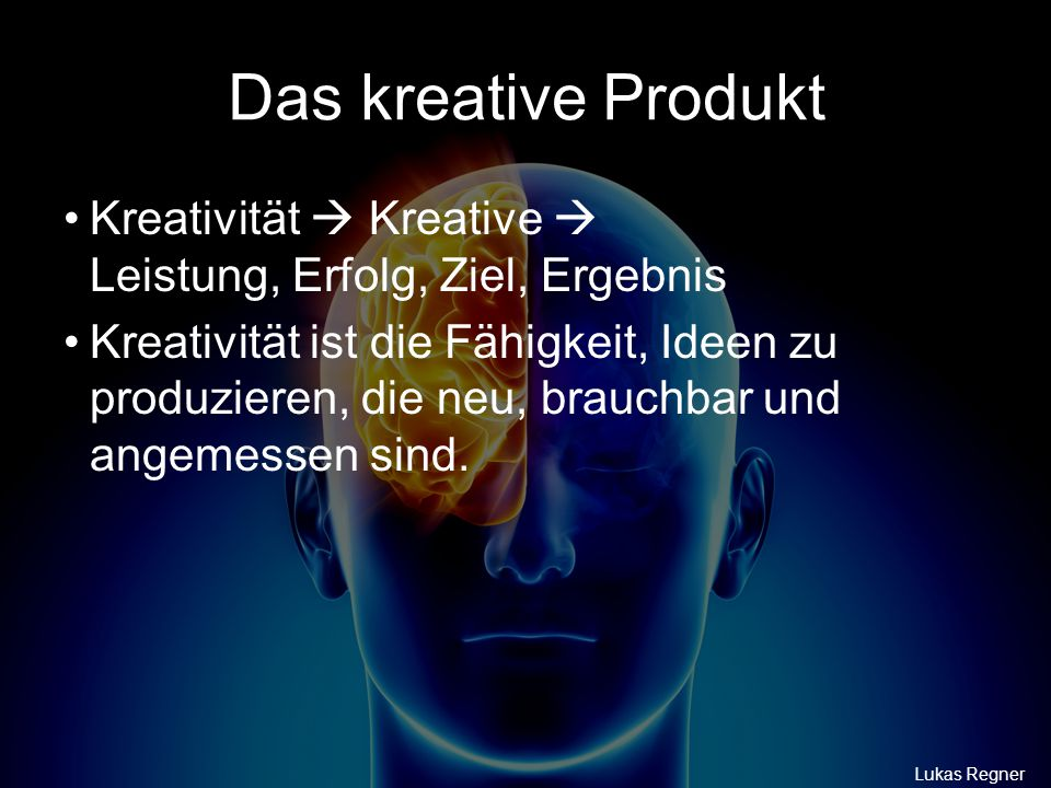 Das kreative Produkt Kreativität  Kreative  Leistung, Erfolg, Ziel, Ergebnis.