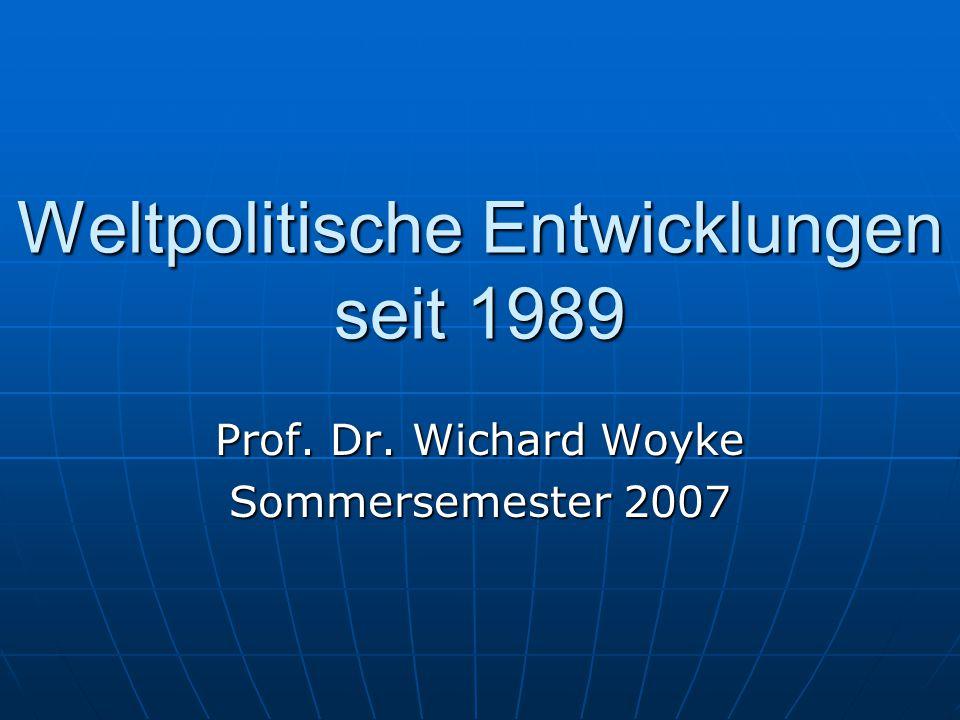Weltpolitische Entwicklungen seit 1989