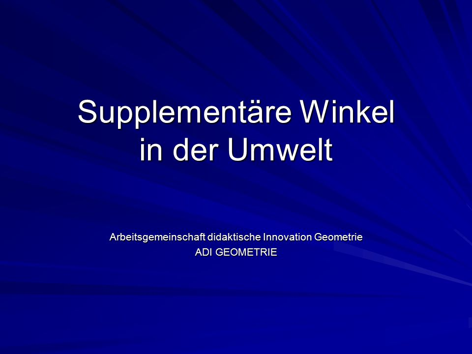 Supplementäre Winkel in der Umwelt