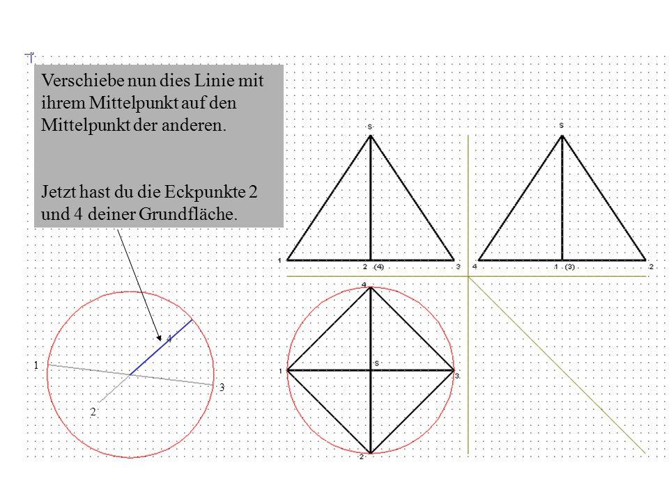 Jetzt hast du die Eckpunkte 2 und 4 deiner Grundfläche.