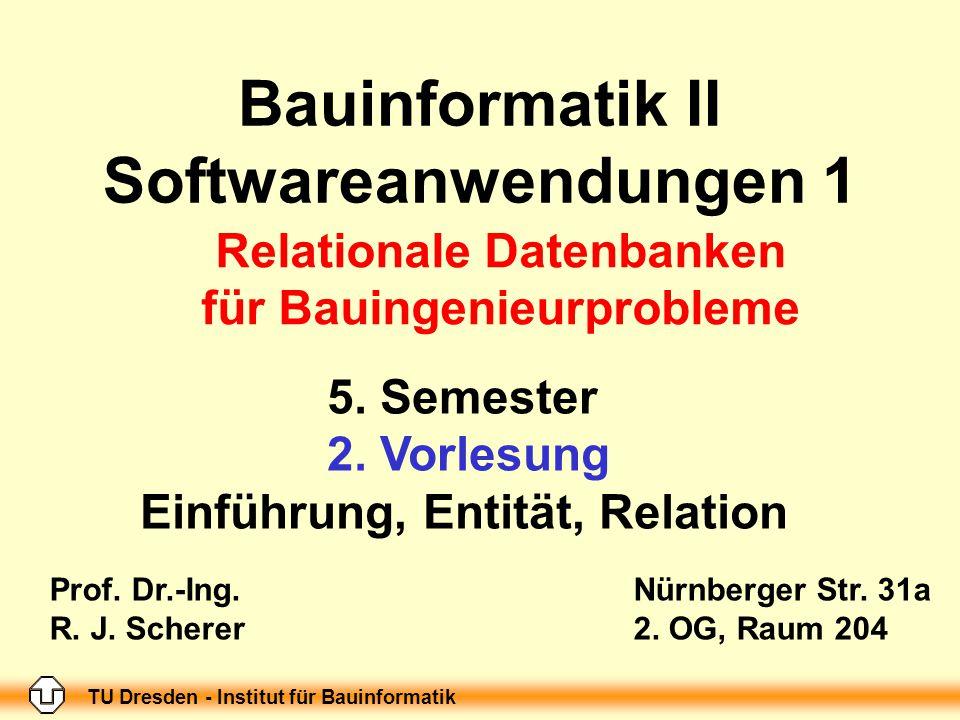 Bauinformatik II Softwareanwendungen 1