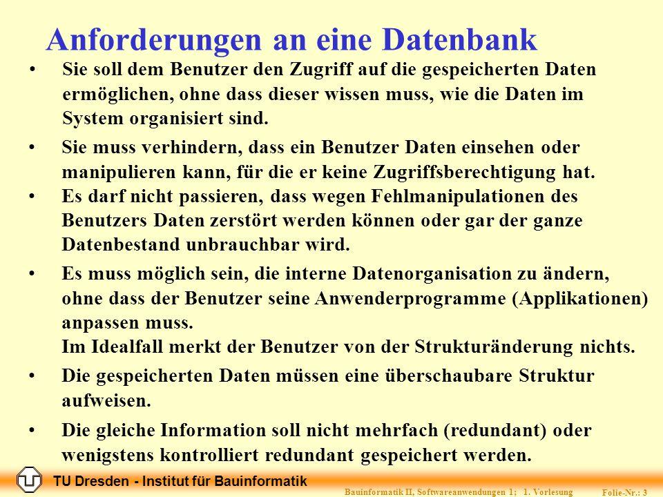 Anforderungen an eine Datenbank